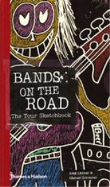 BANDS ON THE ROAD: THE TOUR SKETCHBOOK