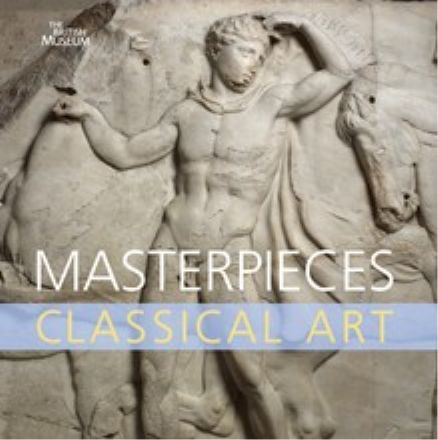MASTERPIECES OF CLASSICAL ART