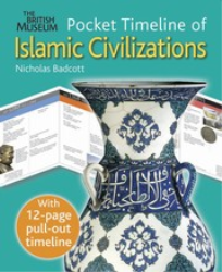 POCKET TIMELINE OF ISLAMIC CIVILIZATIONS