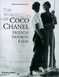 WORLD OF COCO CHANEL: FRIENDS, FASHION & FAME