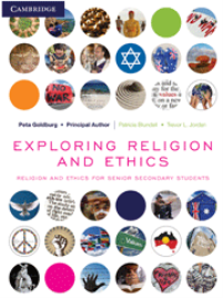 EXPLORING RELIGION AND ETHICS - RELIGION AND ETHICS FOR SENIOR SECONDARY STUDENTS