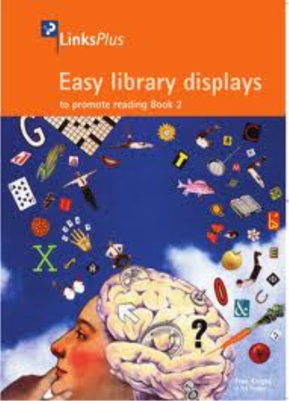 EASY LIBRARY DISPLAYS TO PROMOTE READING: BOOK 2