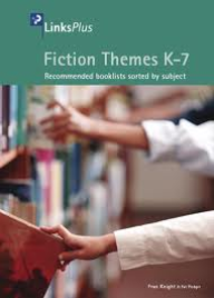 FICTION THEMES K-7