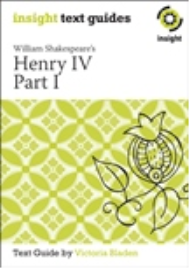 INSIGHT TEXT GUIDE: HENRY IV PART 1