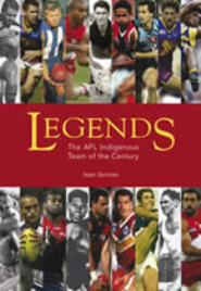LEGENDS: THE AFL INDIGENOUS TEAM OF THE CENTURY