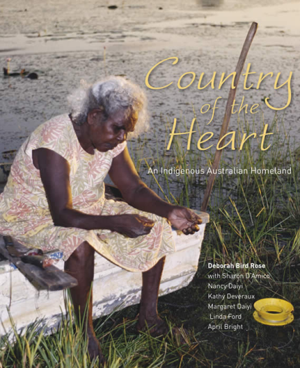 COUNTRY OF THE HEART: AN INDIGENOUS AUSTRALIAN HOMELAND