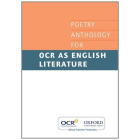 POETRY  ANTHOLOGY FOR OCR AS ENGLISH LITERATURE