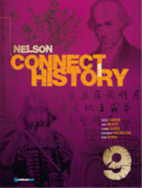 NELSON CONNECT WITH HISTORY FOR THE AUSTRALIAN CURRICULUM YEAR 9 - TEACHERS EDITION