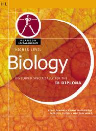 HIGHER LEVEL BIOLOGY FOR THE IB DIPLOMA