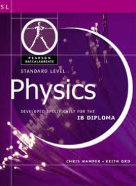 STANDARD LEVEL PHYSICS FOR THE IB DIPLOMA