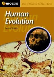 BIOZONE HUMAN EVOLUTION MODULAR WORKBOOK 2E