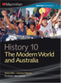 MACMILLAN HISTORY 10 FOR THE AUSTRALIAN CURRICULUM