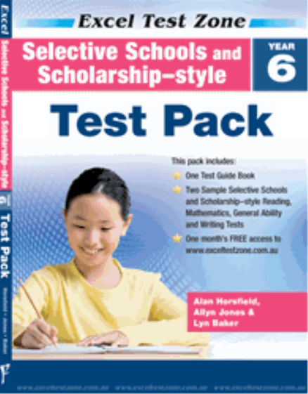 EXCEL TEST ZONE - SELECTIVE SCHOOLS AND SCHOLARSHIP-STYLE YEAR 6 TEST PACK