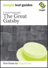 INSIGHT TEXT GUIDE: THE GREAT GATSBY