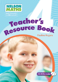 NELSON MATHS: AUSTRALIAN CURRICULUM TEACHER RESOURCE BOOK 4