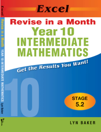 EXCEL REVISE IN A MONTH - INTERMEDIATE MATHEMATICS YEAR 10