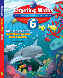 TARGETING MATHS AUSTRALIAN CURRICULUM EDITION YEAR 6 STUDENT BOOK