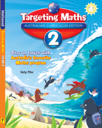 TARGETING MATHS AUSTRALIAN CURRICULUM EDITION YEAR 2 STUDENT BOOK