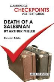 CAMBRIDGE CHECKPOINTS VCE TEXT GUIDES: DEATH OF A SALESMAN