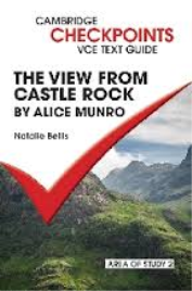 CAMBRIDGE CHECKPOINTS VCE TEXT GUIDES: A VIEW FROM CASTLE ROCK