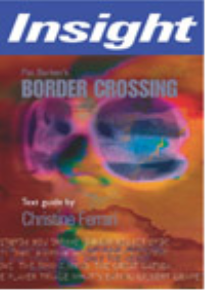 INSIGHT TEXT GUIDE: BORDER CROSSING