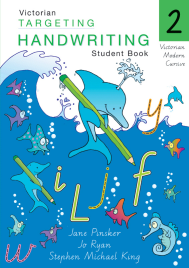 TARGETING HANDWRITING FOR VICTORIA YEAR 2 STUDENT BOOK