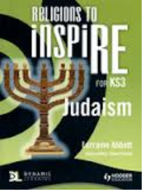 RELIGIONS TO INSPIRE: JUDAISM
