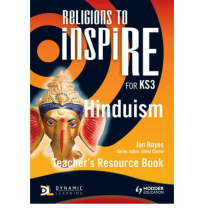 RELIGIONS TO INSPIRE: HINDUISM TEACHER RESOURCE BOOK