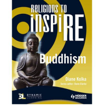 RELIGIONS TO INSPIRE: BUDDHISM