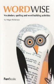WORDWISE: VOCABULARY, SPELLING, & WORD BUILDING ACTIVITES