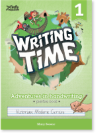WRITING TIME BOOK 1 STUDENT BOOK: VICTORIAN MODERN CURSIVE