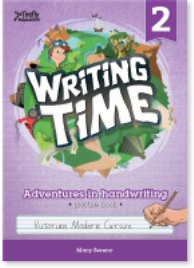 WRITING TIME BOOK 2 STUDENT BOOK: VICTORIAN MODERN CURSIVE