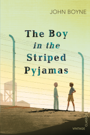 BOY IN THE STRIPED PYJAMAS (VINTAGE CLASSICS)