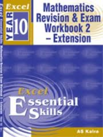 EXCEL MATHS REVISION & EXAM WORKBOOK 2 - EXTENSION YEAR 10