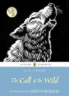 CALL OF THE WILD: PUFFIN CLASSICS