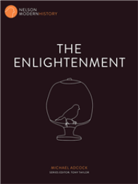 THE ENLIGHTENMENT: NELSON MODERN HISTORY