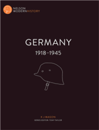 GERMANY 1918 - 1945: NELSON MODERN HISTORY