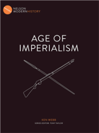 AGE OF IMPERIALISM: NELSON MODERN HISTORY