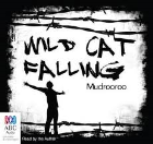 WILD CAT FALLING: AUDIO CDS (READ BY THE AUTHOR)
