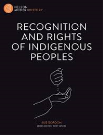 RECOGNITION AND RIGHTS OF INDIGENOUS PEOPLES: NELSON MODERN HISTORY