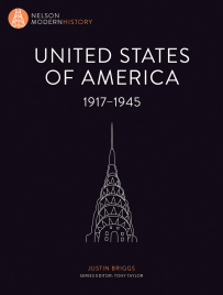 THE USA 1900 - 1945: NELSON MODERN HISTORY