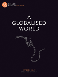 A GLOBALISED WORLD: NELSON MODERN HISTORY