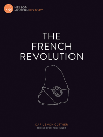 THE FRENCH REVOLUTION: NELSON MODERN HISTORY