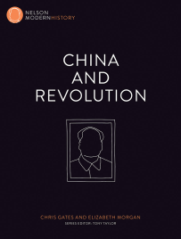 CHINA AND REVOLUTION: NELSON MODERN HISTORY