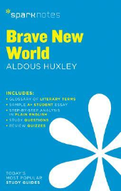 BRAVE NEW WORLD SPARK NOTES
