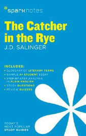 CATCHER IN THE RYE SPARK NOTES