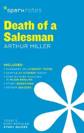 DEATH OF A SALESMAN SPARK NOTES