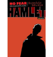 NO FEAR SHAKESPEARE GRAPHIC NOVELS HAMLET