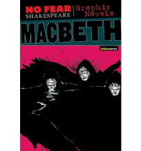 NO FEAR SHAKESPEARE GRAPHIC NOVELS MACBETH
