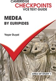CAMBRIDGE CHECKPOINTS VCE TEXT GUIDES: MEDEA